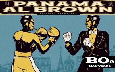 Panama Al Brown, boxeur génial et dandy déchu